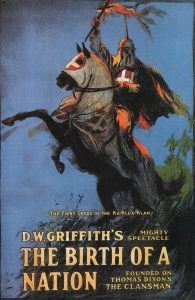 """Story told on """"Birth of a Nation"""" movies in 1915 (silent)"""